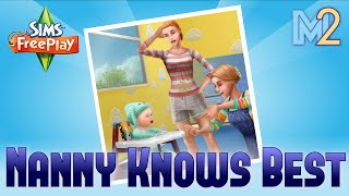 Sims FreePlay - Nanny Knows Best Quest (Tutorial & Walkthrough)