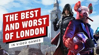 The Best and Worst of London in Video Games