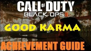 Black Ops 2 Good Karma Achievement / Trophy Guide
