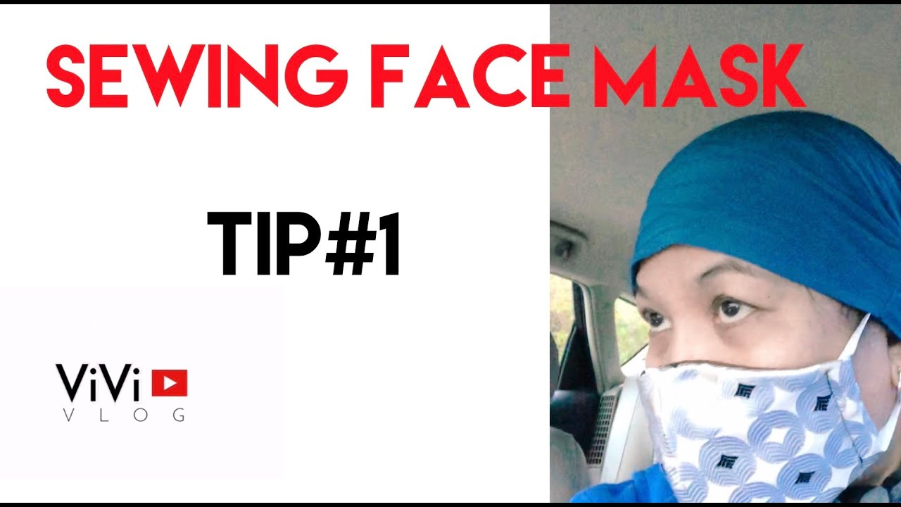 How to sew Face Mask Tip#1
