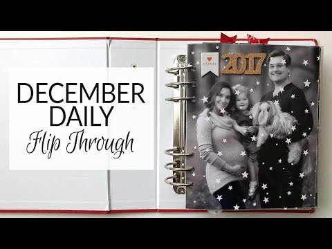 Memory Keeping | December Daily | 2017 Album Flip Through