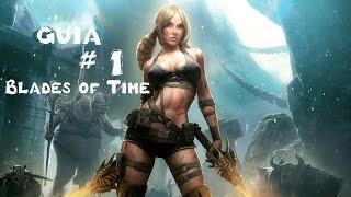 Blades of Time (Guía) Español Parte 1 HD