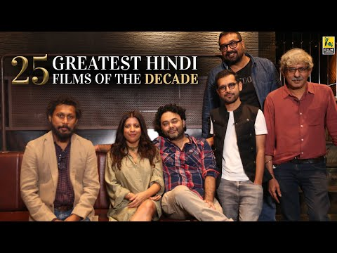 25 Greatest Hindi Films Of The Decade | Filmmakers Adda | Anupama Chopra | Film Companion
