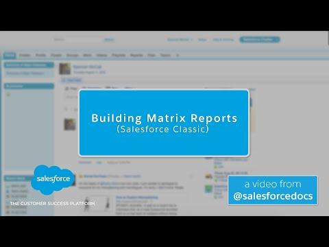 Building Matrix Reports (Salesforce Classic)