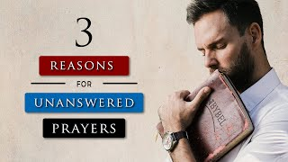 Why Does God N๐t Answer My Prayers | The TRUTH