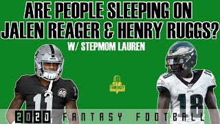 Fantasy Football Advice - Are people sleeping on Jalen Reagor and Henry Ruggs?