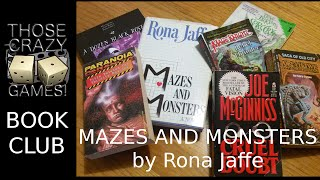Those Crazy Games Book Club -- Mazes and Monsters by Rona Jaffe