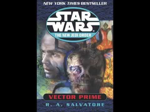 Thoughts on Star Wars: The New Jedi Order - Vector Prime