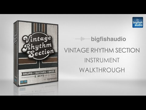 Vintage Rhythm Section - Instrument Walkthrough