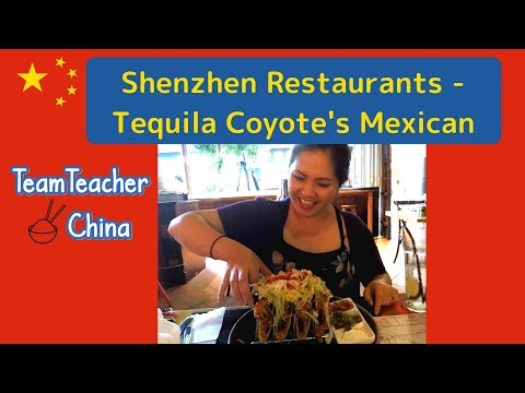 SHENZHEN RESTAURANT: Tequila Coyote's Mexican Food & Grill, Shekou  蛇口.