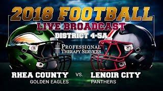 2018 Football Live - Rhea County at Lenoir City
