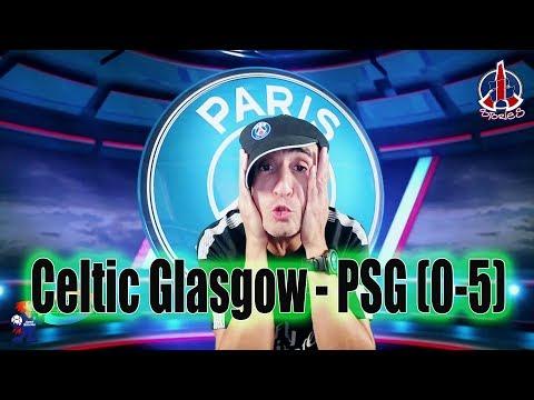 Celtic Glasgow - PSG  0-5 - Azéd Stories -