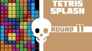 UNFAIRnament - Round 11 - Tetris Splash (Tie-Breaker)
