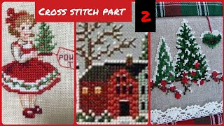 Cross Stitch Part 2 Hand Embroidery Unique Patterns New Designs