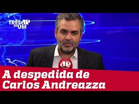 #3em1 |Carlos Andreazza se despede da Jovem Pan