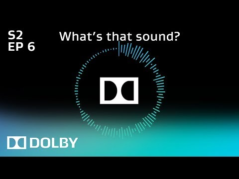 What's That Sound? - Season 2 Episode 6 | Dolby