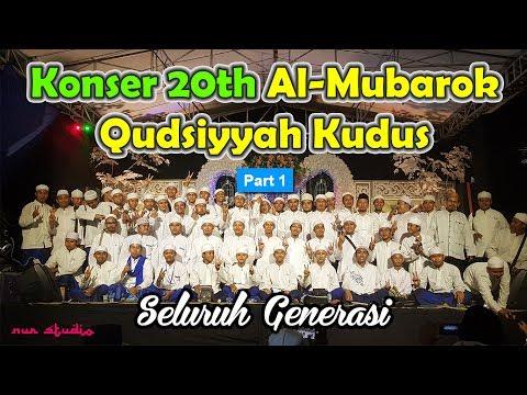 [Full] Konser 20th Al-Mubarok Qudsiyyah Kudus - Seluruh Generasi (Part 1 )