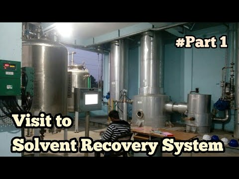 Solvent Recovery Plant  ||[Part 1]||Industrial Visit || Yaji Chinnam