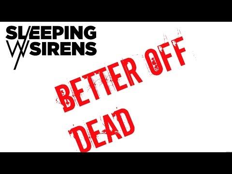Better Off Dead (Karaoke + Lyrics) - Sleeping With Sirens