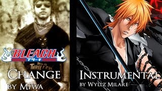 Bleach Opening 12 - Change (Guitar Instrumental)