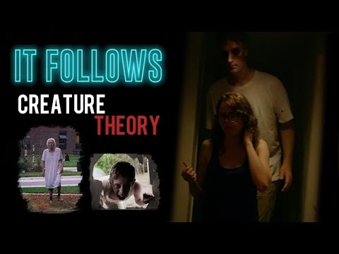 It Follows (2015) - Explained and Creature Theory
