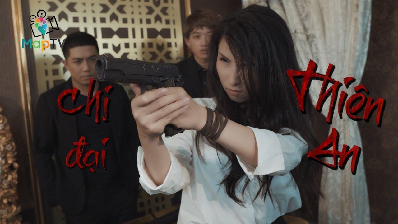 MAPTV : Trailer Phim YÊU NÓ ĐI EM - Khi Nữ giới nắm trùm băng đảng