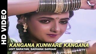 Kangana Kunware Kangana - Mere Sajana Saath Nibhana | Udit Narayan, Sadhana Sargam