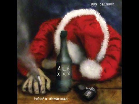 Hobo's Christmas by Guy Calhoun - YouTube