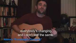 "Keane's ""Everybody's Changing"""