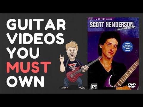 Guitar Videos You MUST Own - Scott Henderson Jazz Rock Mastery