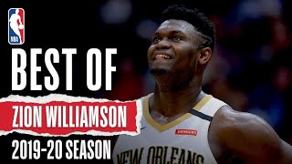 The Best Of Zion Williamson | 2019-20 Season