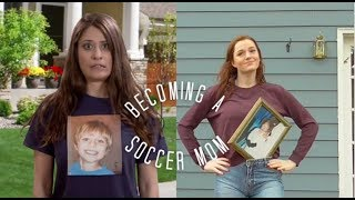 becoming a SOCCER mom