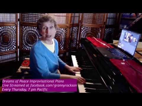 Dreams of Peace Improvisational Piano, Beth Green, 9-12-19