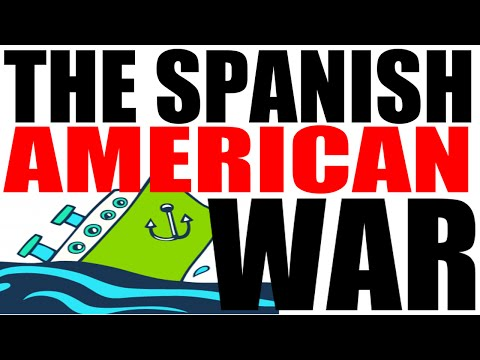 The Spanish American War for Dummies: US History Review