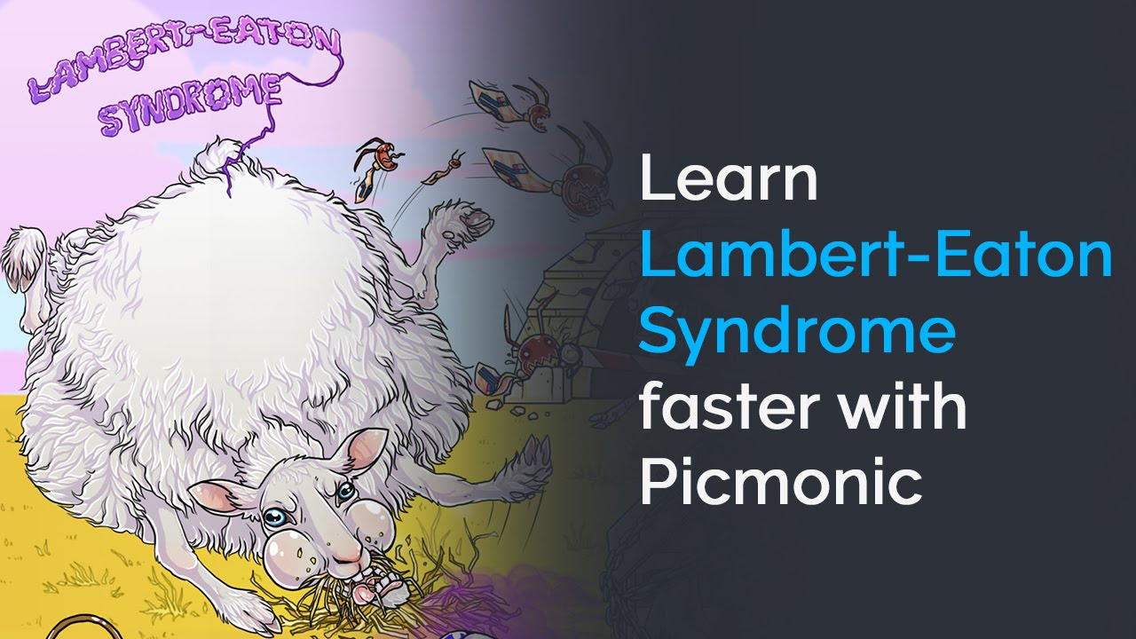 Learn Lambert-Eaton Syndrome Faster with Picmonic (USMLE, Step 1 ...