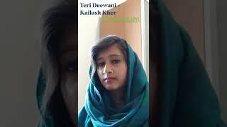 Teri Deewani - Kailash Kher - Karaoke Cover (#karaokelady)