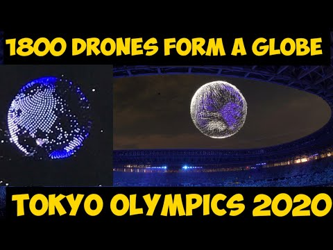 TOKYO OLYMPICS 2020- 1800 DRONES FORM A GLOBE 🌎    OPENING CEREMONY