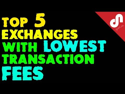 World's Top 5 Best CryptoCurrency Exchanges With The Lowest Transaction Fees | VERIFIED EXCHANGE |