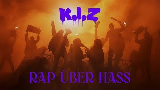 K.I.Z - RAP ÜBER HASS (OFFICIAL VIDEO) (prod. by Drunken Masters x Nico K.I.Z x Torky Tork)