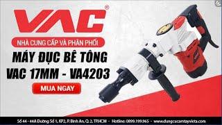 Máy đục bê tông VAC 17mm - VA4203