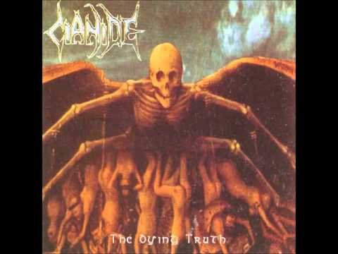 Cianide - The Dying Truth (Full Album)