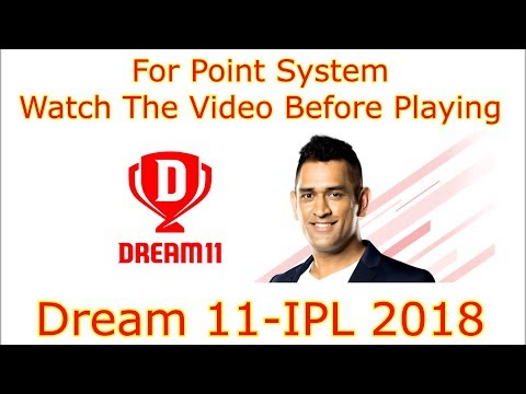 Point system explained of DREAM 11 IPL 2018