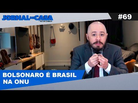 JORNAL DE CASA #69 - BOLSONARO É O BRAZIL NA ONU