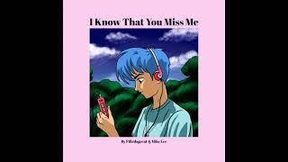 Filledagreat & Mike Lee -  I Know Dat U Miss Me(Audio)