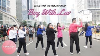 KPOP IN PUBLIC BTS BOY WITH LUV DANCE COVER in PUBLIC INDONESIA