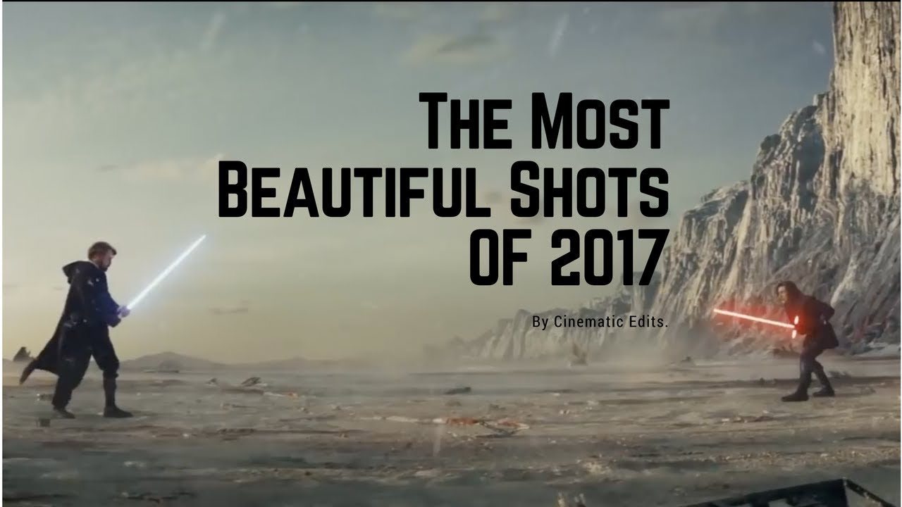 The Most Beautiful Movie Shots Of 2017 Youtube