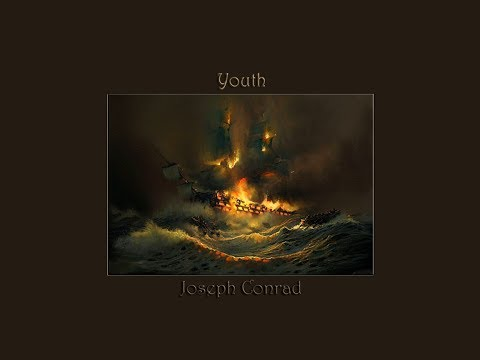 Youth by Joseph Conrad - Part 2