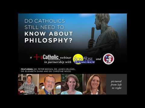Do Catholics Still Need to Know About Philosophy?