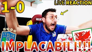 🙌🏻 IMPLACABILI‼️ ITALIA-GALLES 1-0 [LIVE REACTION]