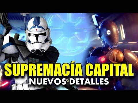 SUPREMACÍA CAPITAL: MÁS DETALLES y OPINIONES | STAR WARS BATTLEFRONT 2 thumbnail